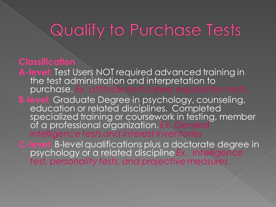 Qualify to Purchase Tests