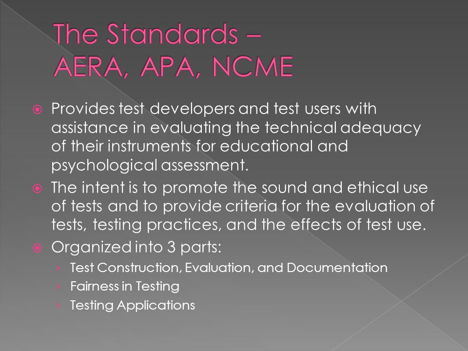 The Standards – AERA, APA, NCME