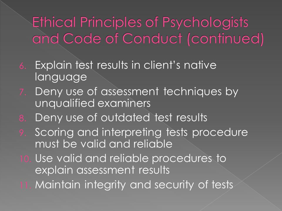 Ethical Principles of Psychologists and Code of Conduct (continued)