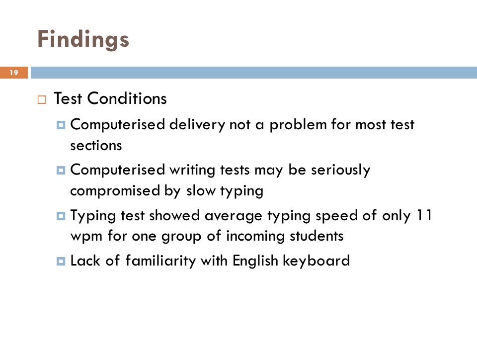 Findings Test Conditions