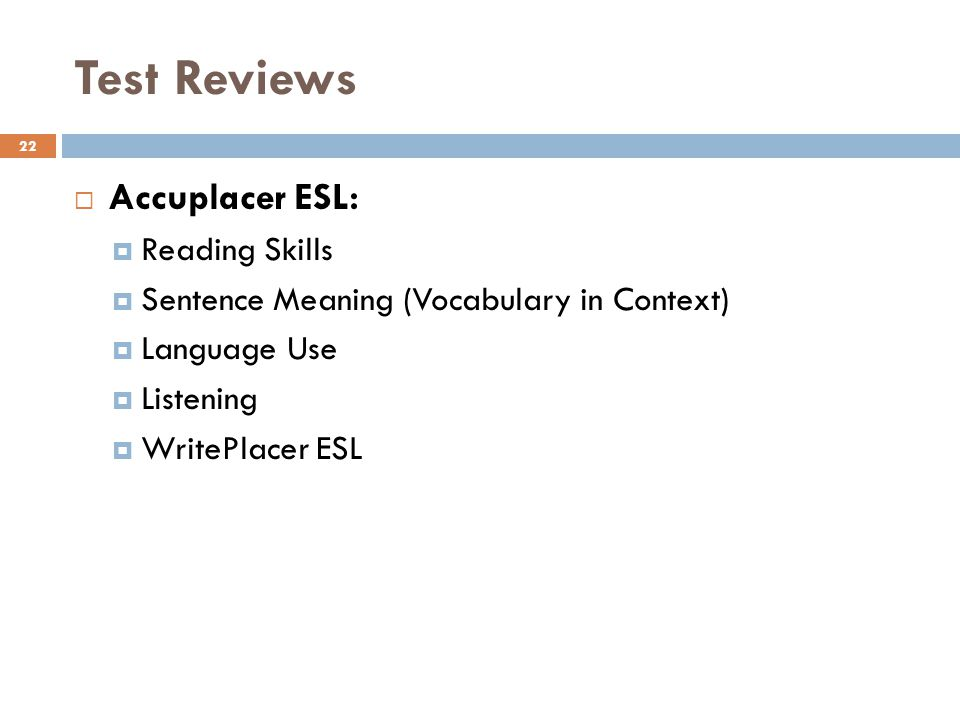 Test Reviews Accuplacer ESL: Reading Skills