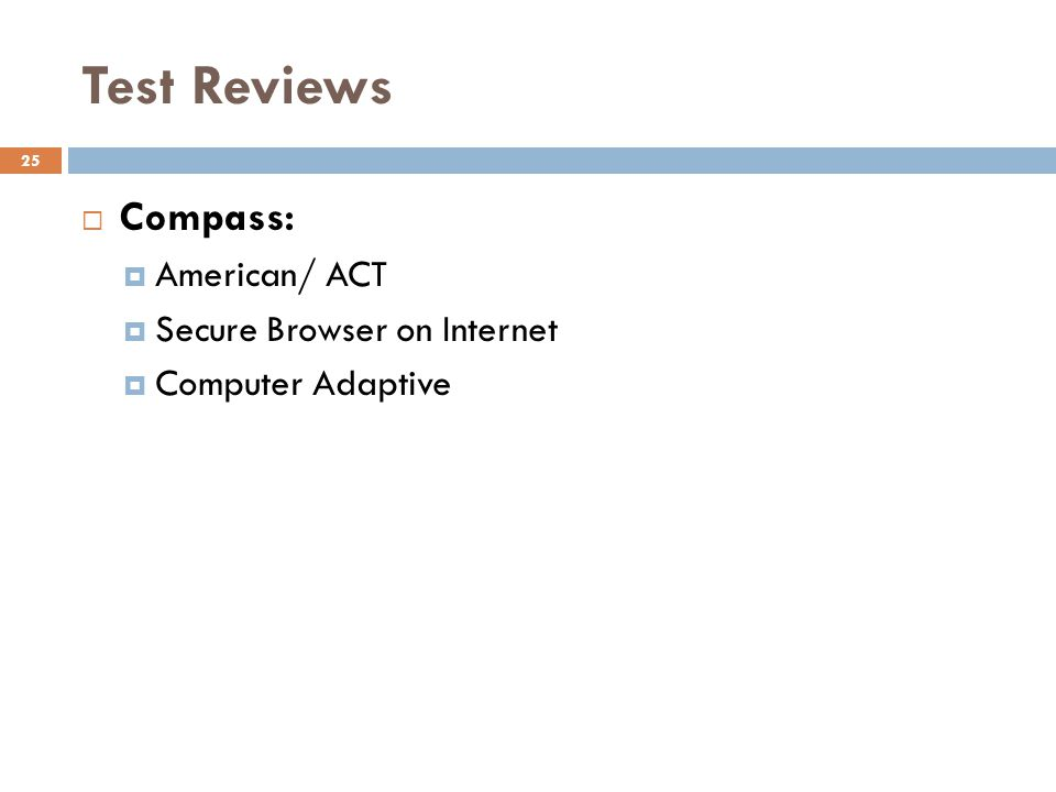 Test Reviews Compass: American/ ACT Secure Browser on Internet