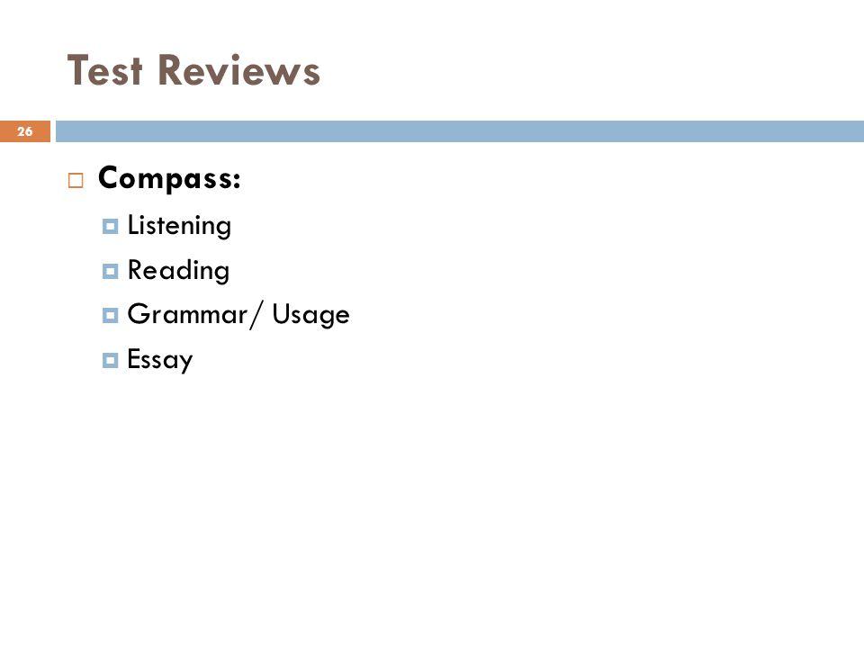 Test Reviews Compass: Listening Reading Grammar/ Usage Essay