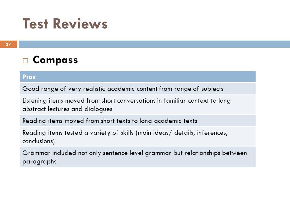 Test Reviews Compass Pros