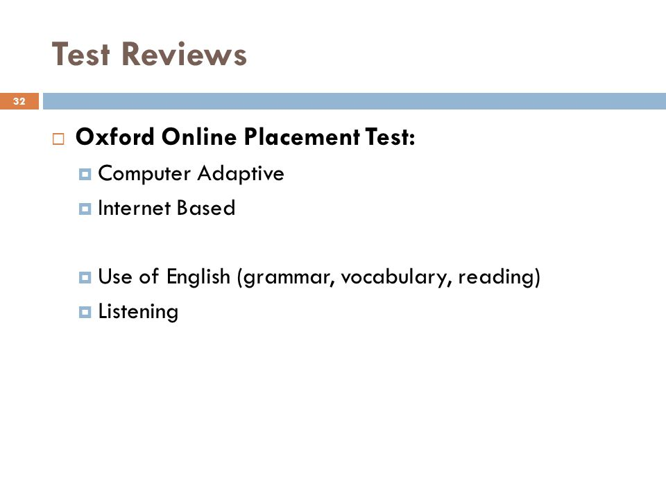 Test Reviews Oxford Online Placement Test: Computer Adaptive