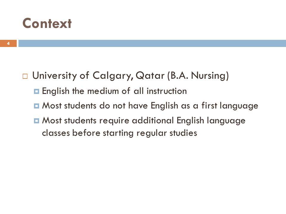 Context University of Calgary, Qatar (B.A. Nursing)