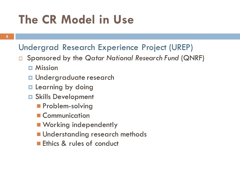 The CR Model in Use Undergrad Research Experience Project (UREP)