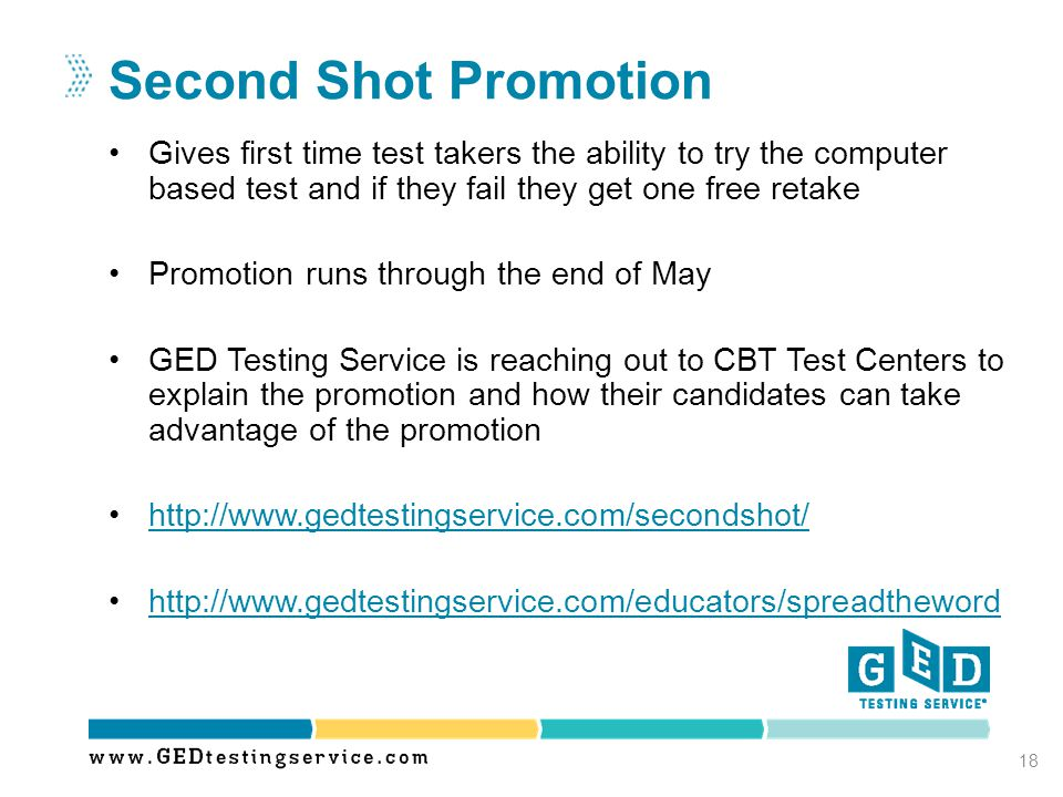 Second Shot Promotion Gives first time test takers the ability to try the computer based test and if they fail they get one free retake.