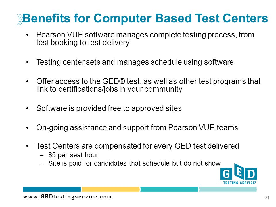 Benefits for Computer Based Test Centers