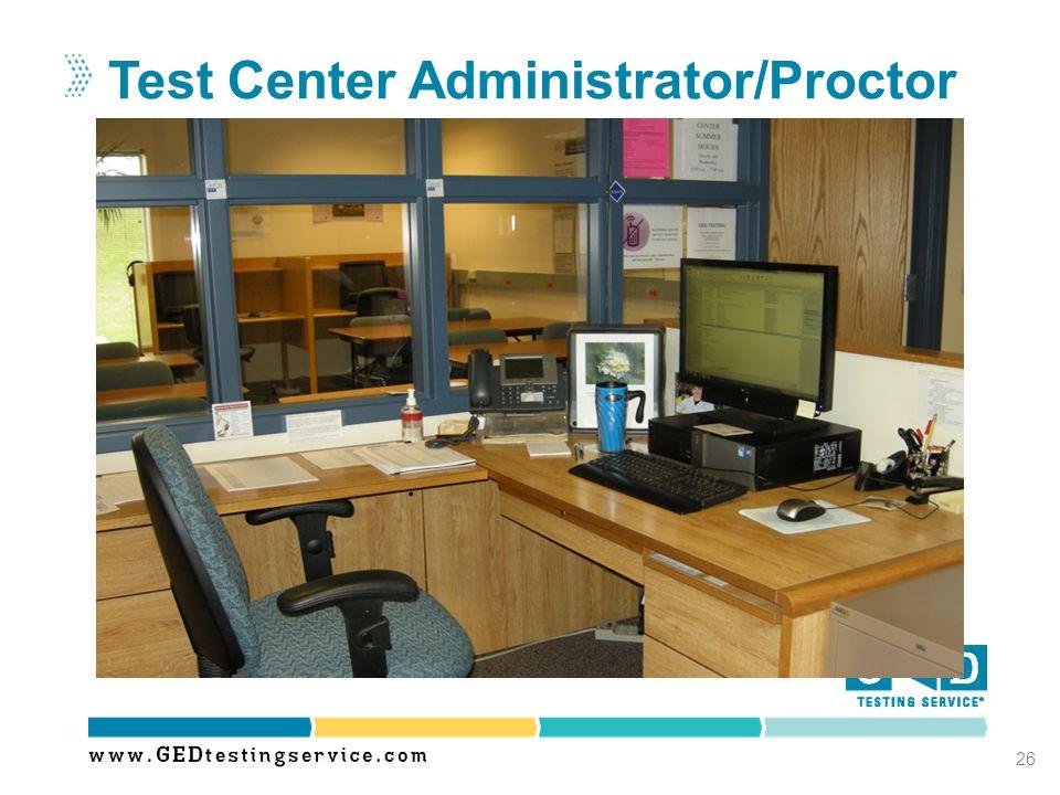 Test Center Administrator/Proctor