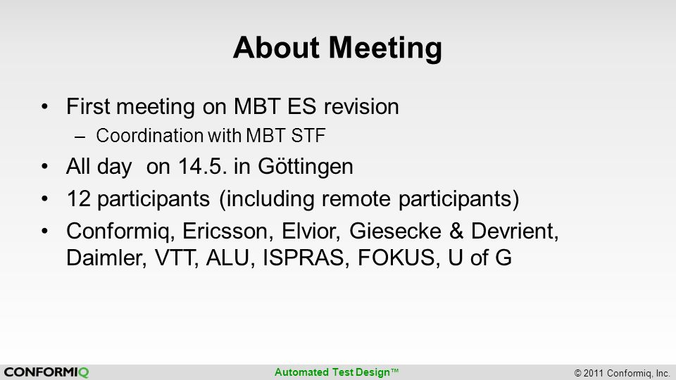 About Meeting First meeting on MBT ES revision