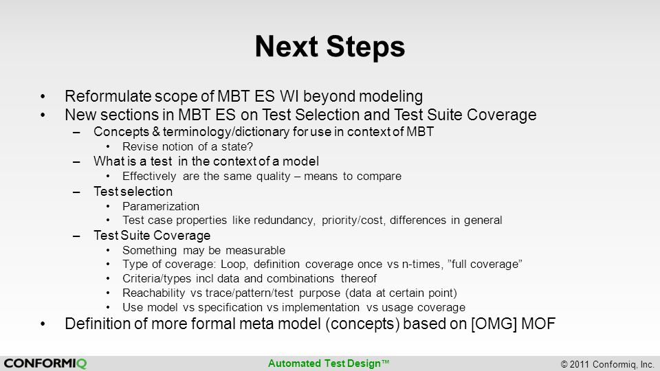 Next Steps Reformulate scope of MBT ES WI beyond modeling