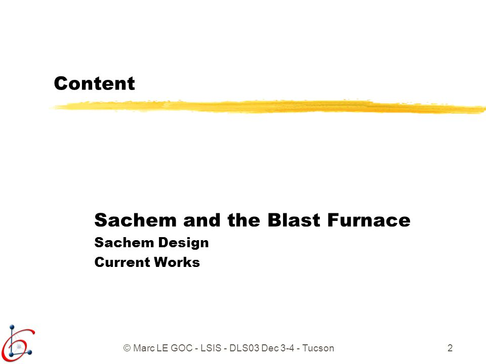 Sachem and the Blast Furnace Sachem Design Current Works