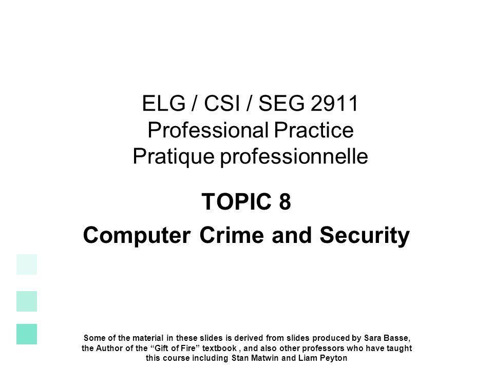 ELG / CSI / SEG 2911 Professional Practice Pratique professionnelle