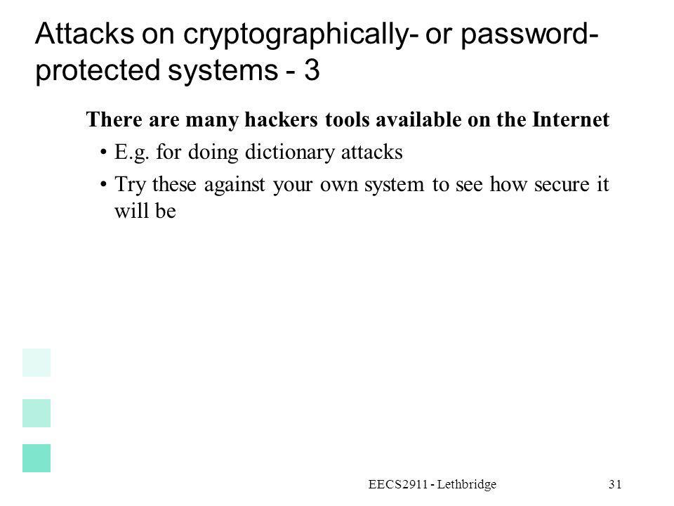 Attacks on cryptographically- or password- protected systems - 3