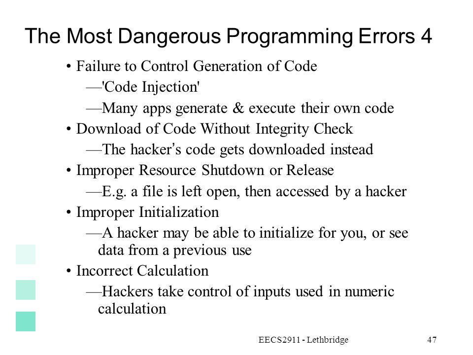 The Most Dangerous Programming Errors 4