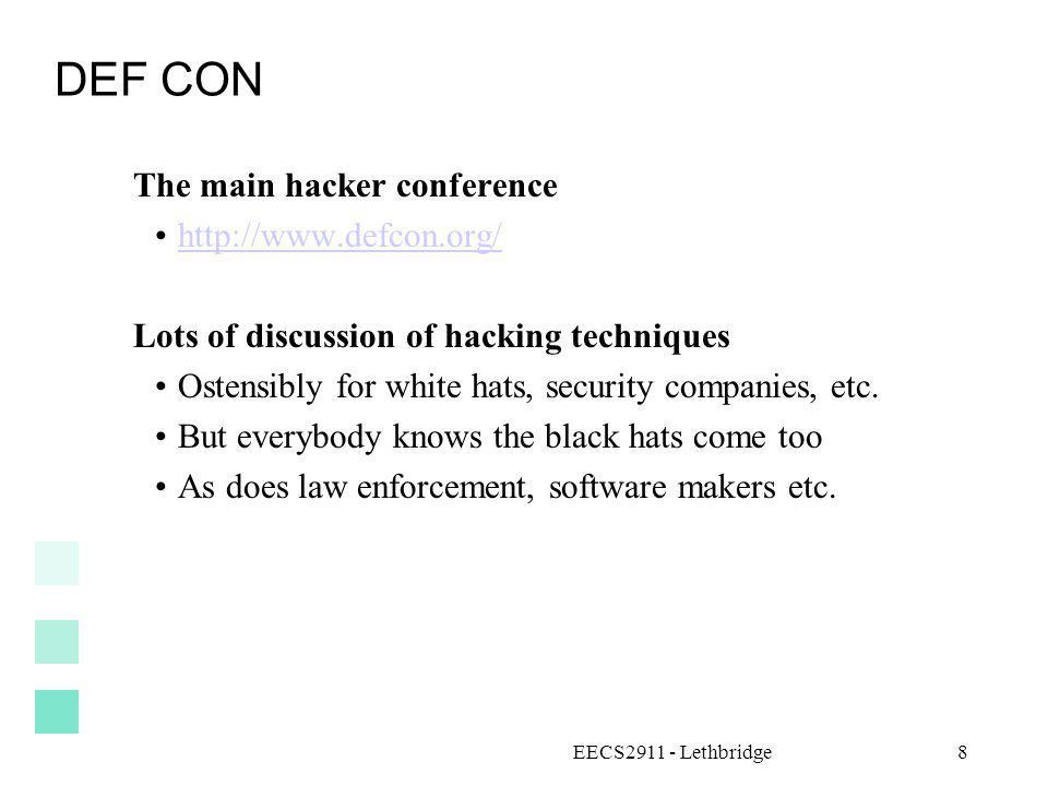 DEF CON The main hacker conference http://www.defcon.org/