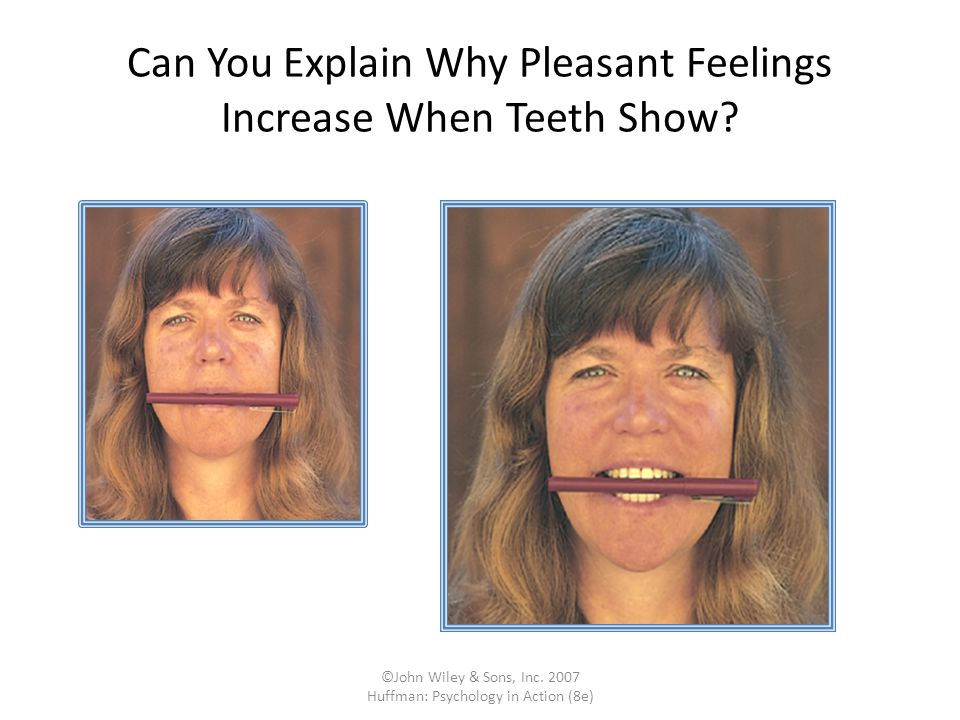 Can You Explain Why Pleasant Feelings Increase When Teeth Show