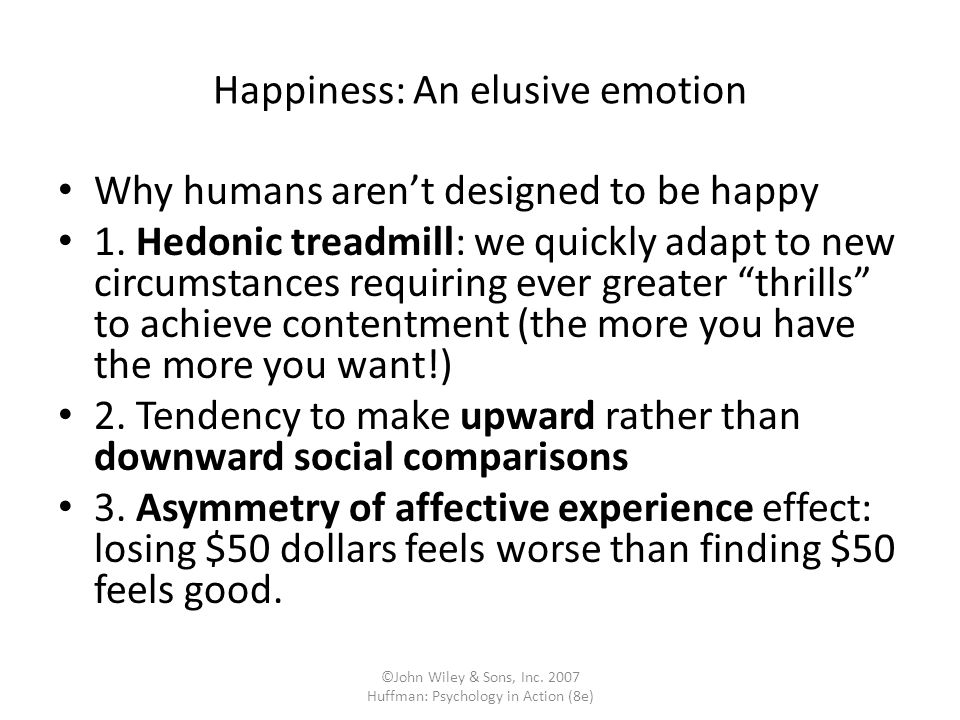 Happiness: An elusive emotion