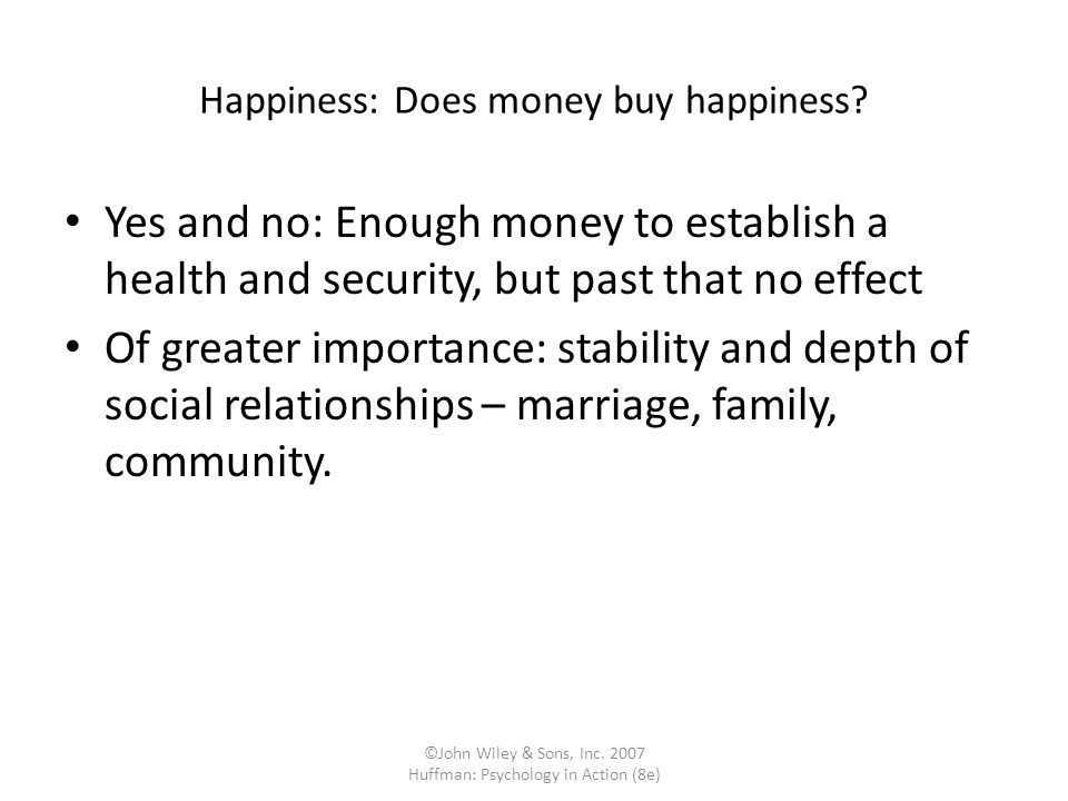 Happiness: Does money buy happiness