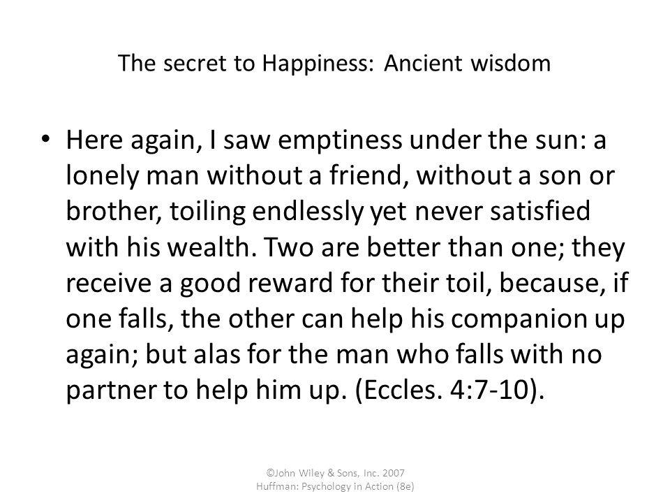 The secret to Happiness: Ancient wisdom