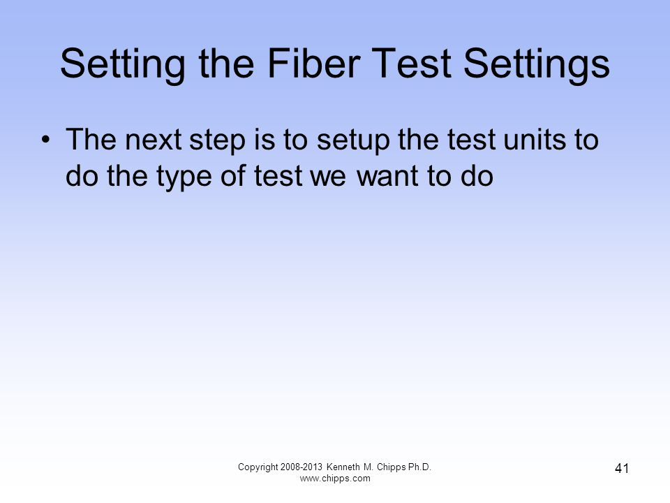Setting the Fiber Test Settings