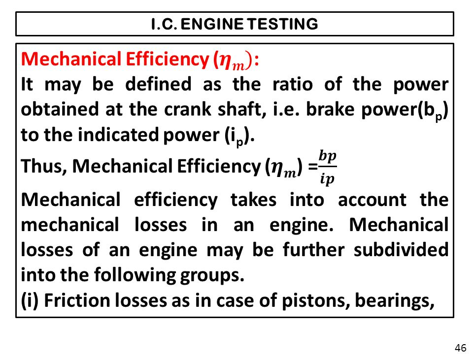 Mechanical Efficiency (𝜼𝒎):