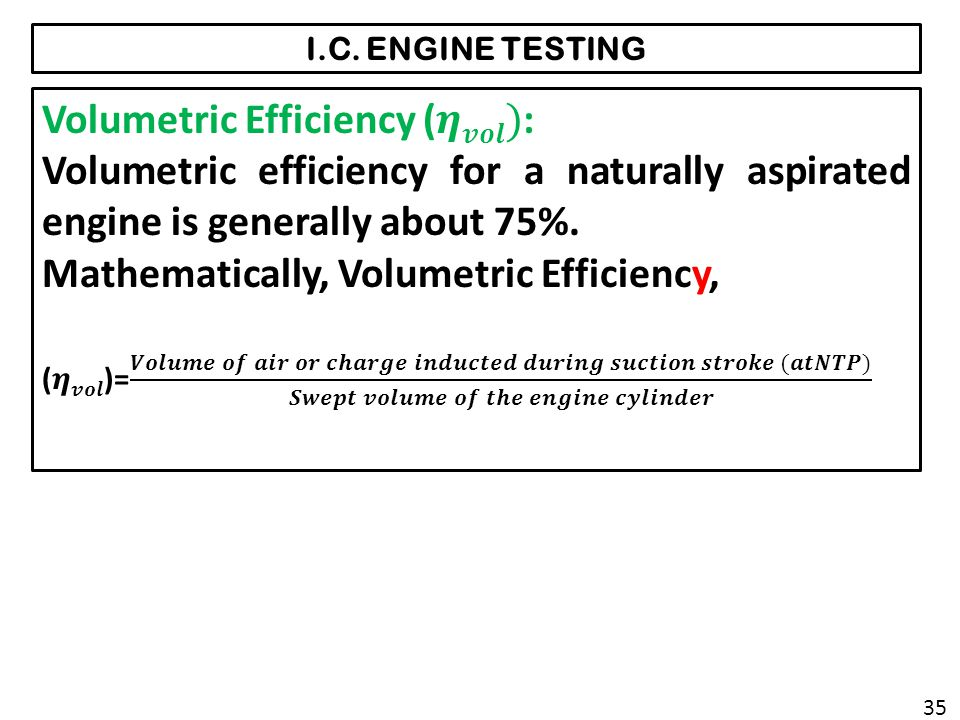 Volumetric Efficiency (𝜼𝒗𝒐𝒍):