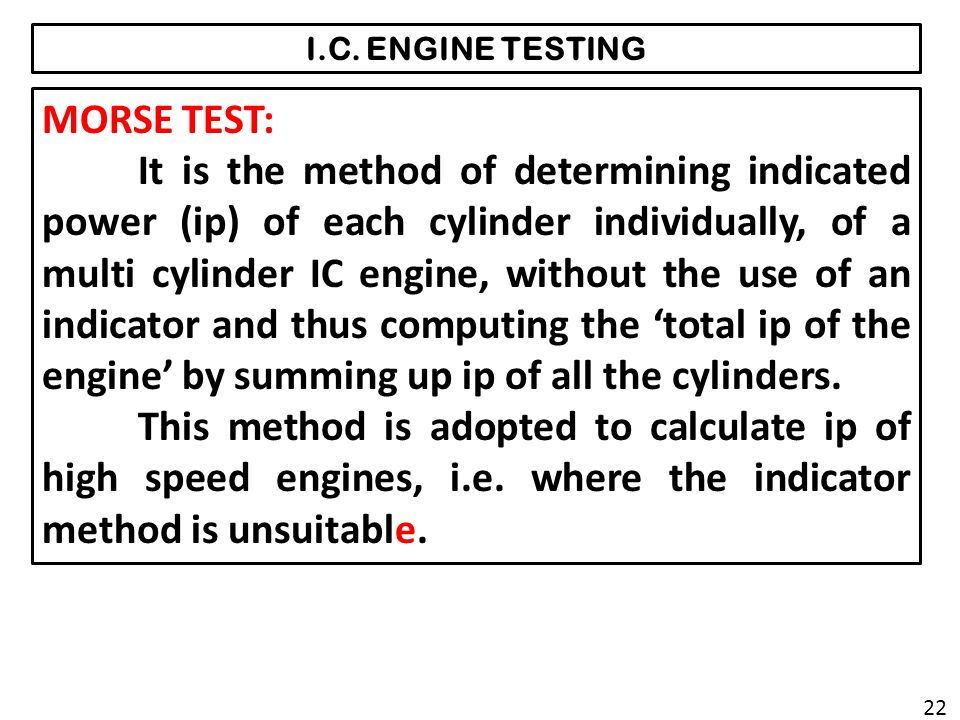 I.C. ENGINE TESTING MORSE TEST: