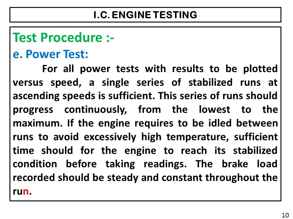 Test Procedure :- e. Power Test: