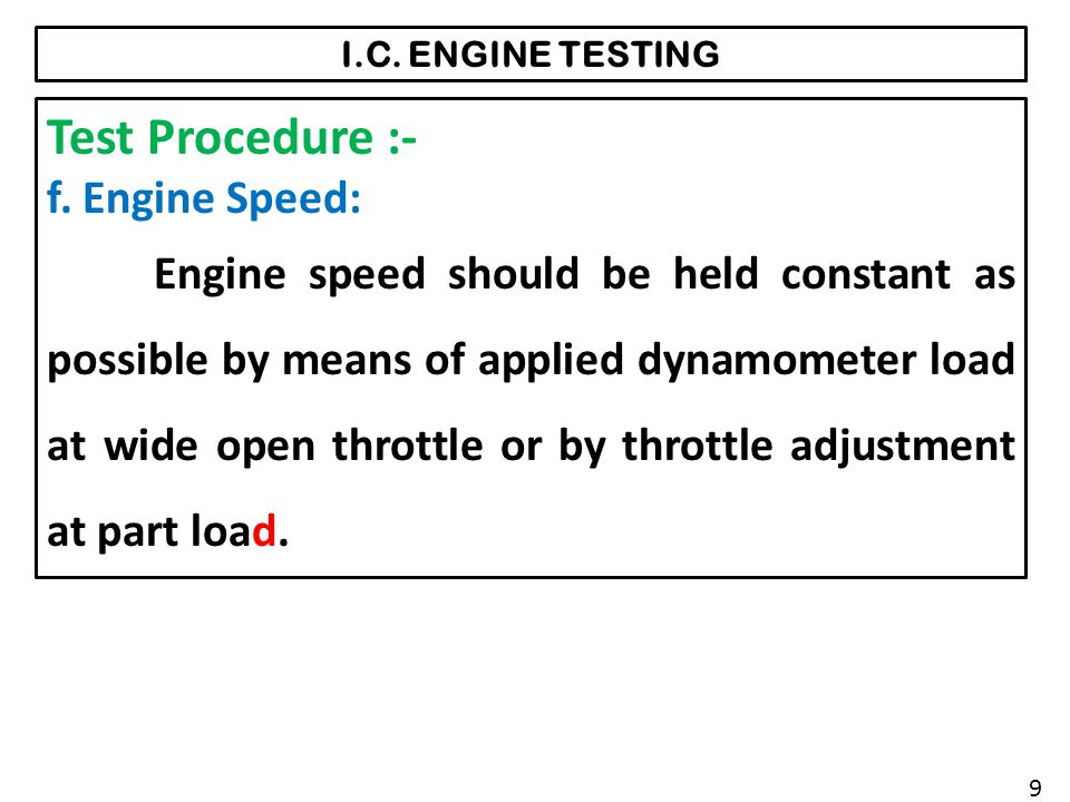Test Procedure :- f. Engine Speed: