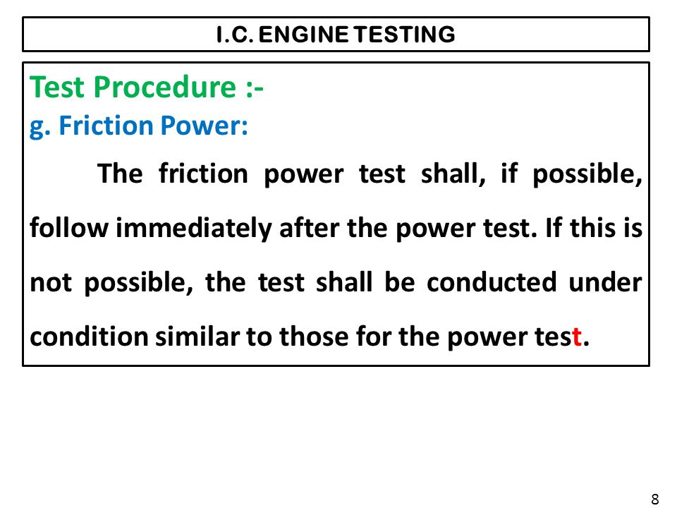 Test Procedure :- g. Friction Power: