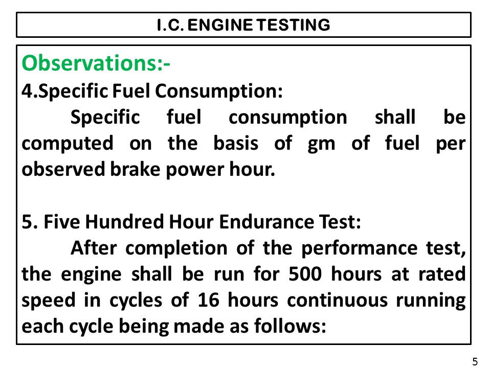 Observations:- 4.Specific Fuel Consumption:
