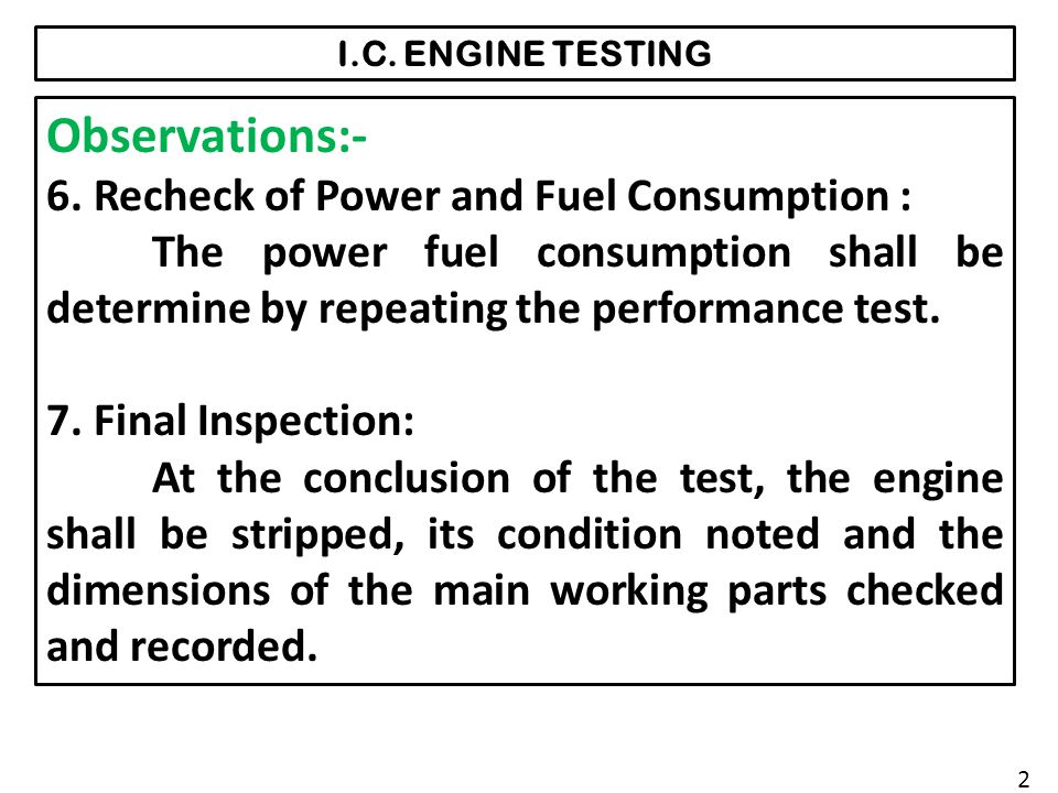 Observations:- 6. Recheck of Power and Fuel Consumption :