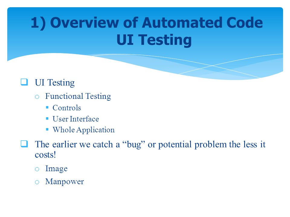 1) Overview of Automated Code UI Testing