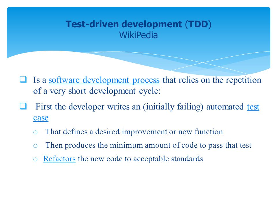 Test-driven development (TDD) WikiPedia