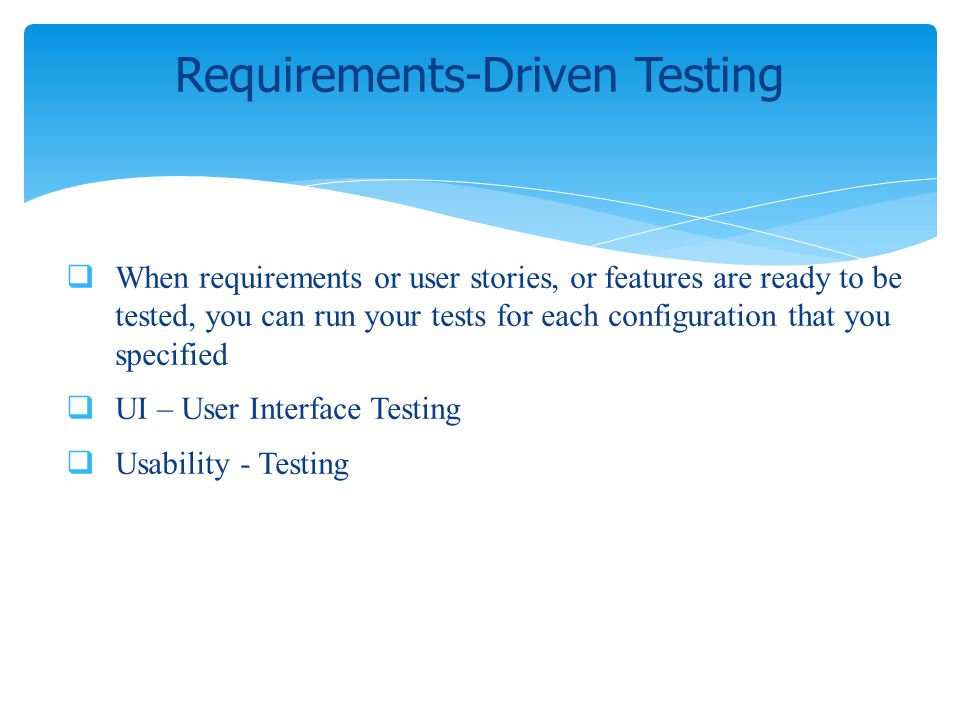 Requirements-Driven Testing