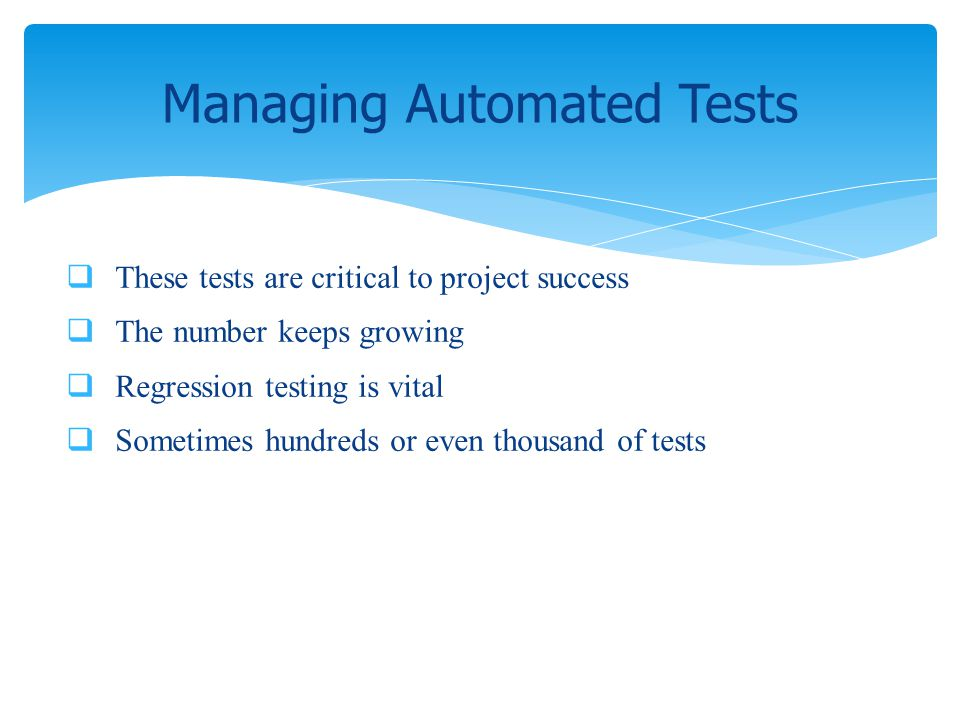 Managing Automated Tests