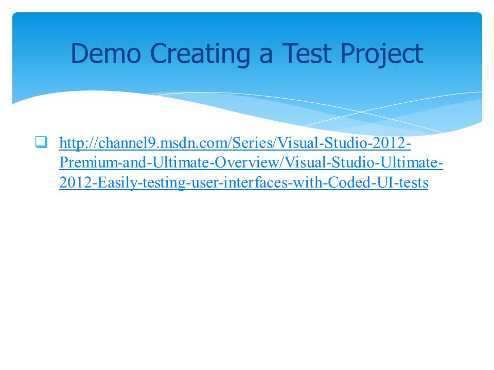 Demo Creating a Test Project