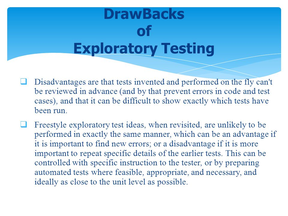 DrawBacks of Exploratory Testing