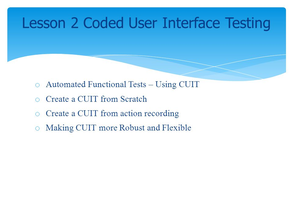 Lesson 2 Coded User Interface Testing