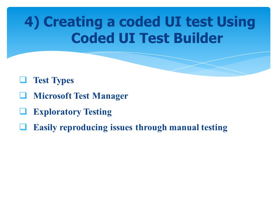 4) Creating a coded UI test Using Coded UI Test Builder