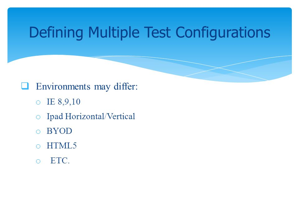 Defining Multiple Test Configurations
