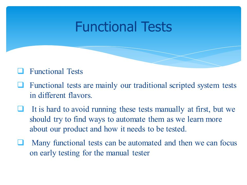 Functional Tests Functional Tests