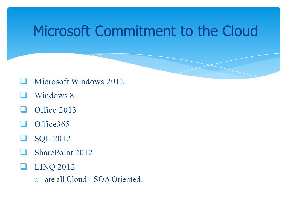 Microsoft Commitment to the Cloud