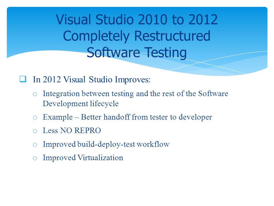 Visual Studio 2010 to 2012 Completely Restructured Software Testing