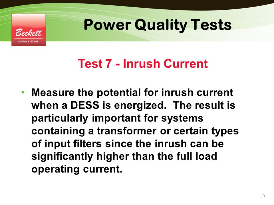 Power Quality Tests Test 7 - Inrush Current