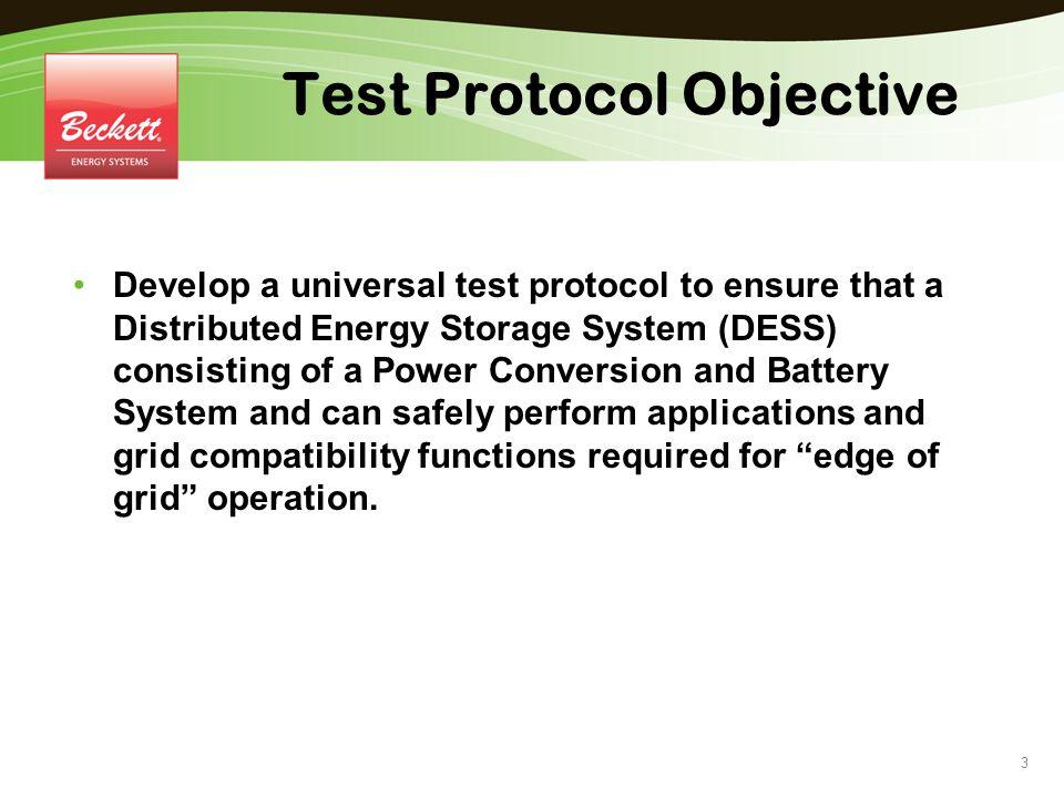 Test Protocol Objective