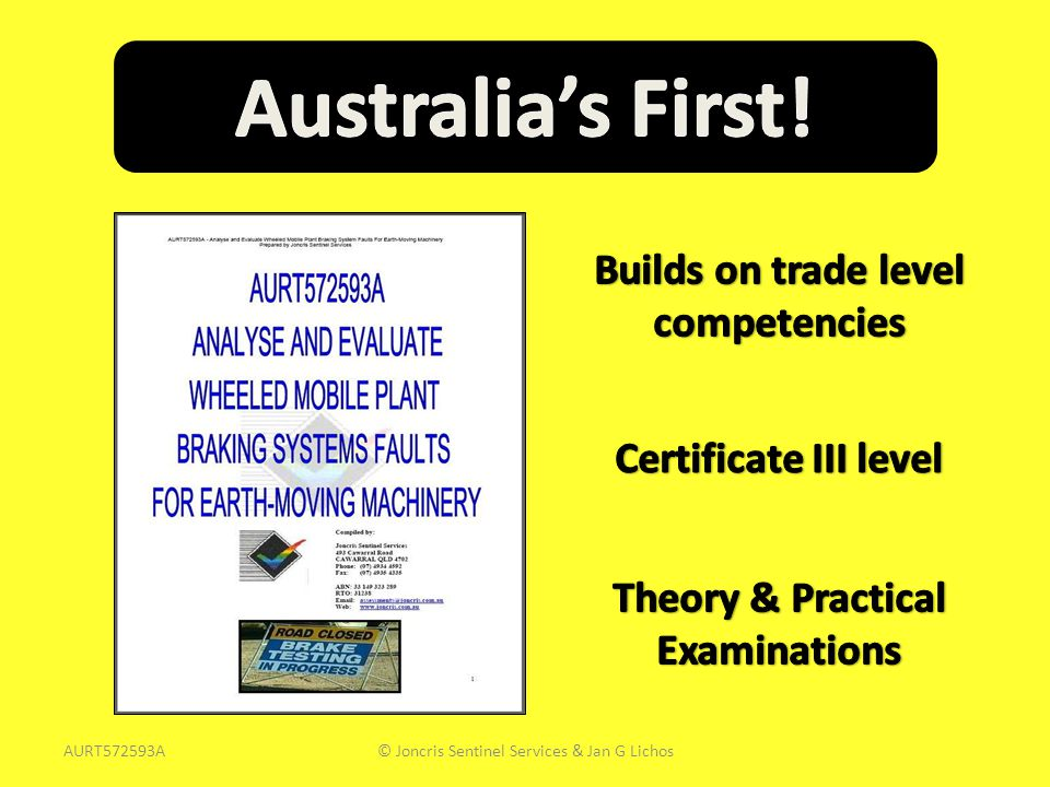 Builds on trade level competencies Theory & Practical Examinations
