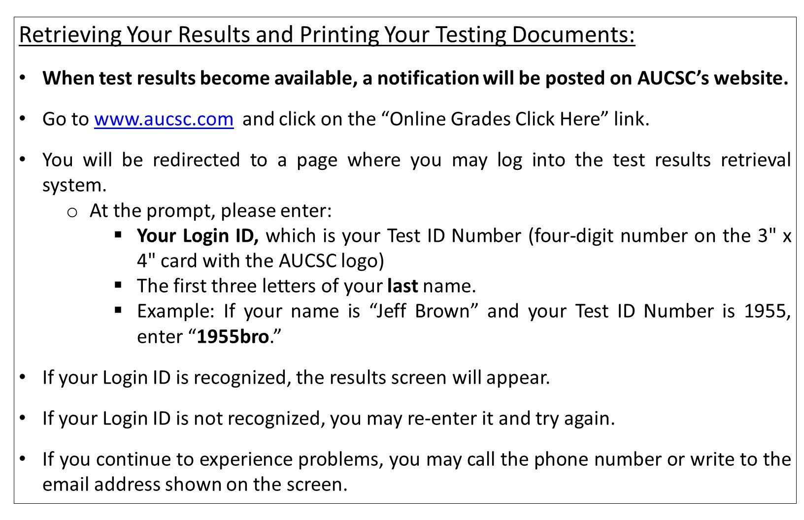Retrieving Your Results and Printing Your Testing Documents:
